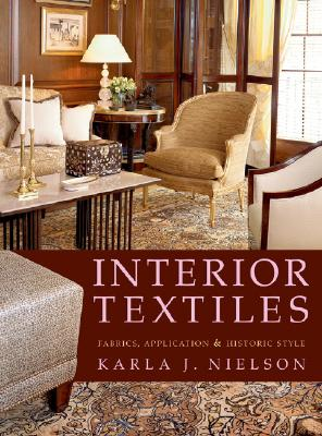 Interior Textiles By Nielson, Karla J.